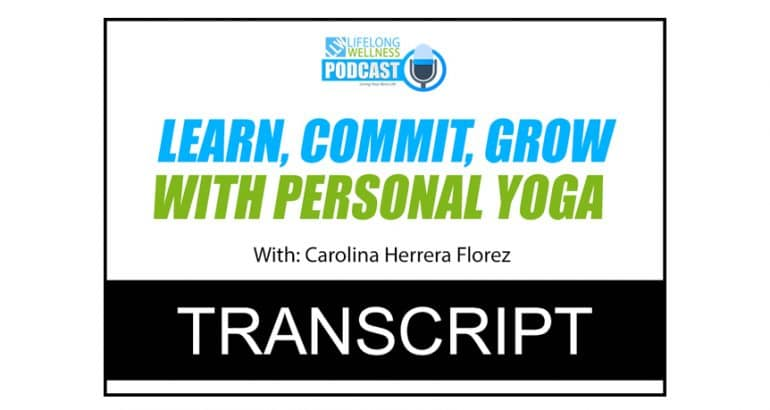 Learn, Commit, Grow with Personal Yoga Transcript