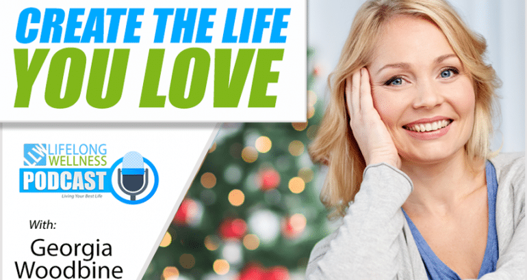 Create the Life You Love