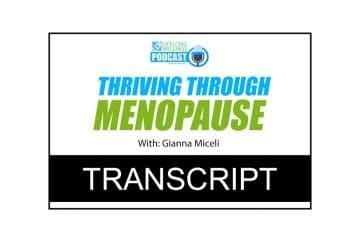 Gianna Miceli – Thriving Through Menopause Transcript