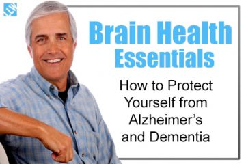 Brain Health Essentials – How to Protect Yourself from Alzheimer's and Dementia