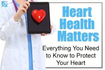 Heart Health Matters – Everything You Need to Know to Protect Your Heart