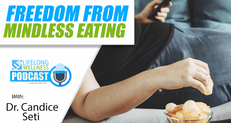 Freedom From Mindless Eating