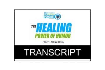 Allen Klein – The Healing Power Of Humor Transcript