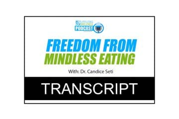 Candice Seti – Freedom From Mindless Eating Transcript