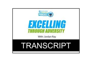 Jordan Ray – Excelling Through Adversity Transcript