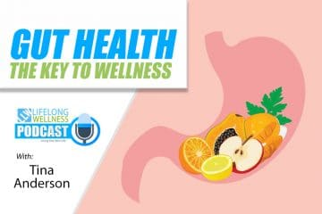 Tina Anderson – Gut Health: The Key to Wellness
