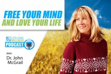 John McGrail – Free Your Mind and Love Your Life