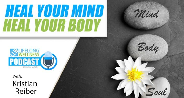 Heal Your Mind Heal Your Body