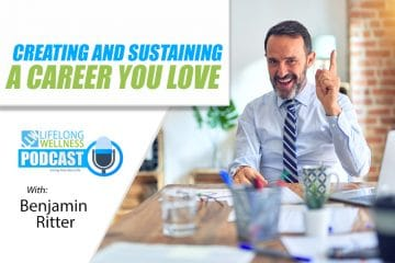 Benjamin Ritter – Creating and Sustaining a Career You Love