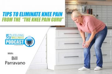 Bill Parravano – Tips to Eliminate Knee Pain