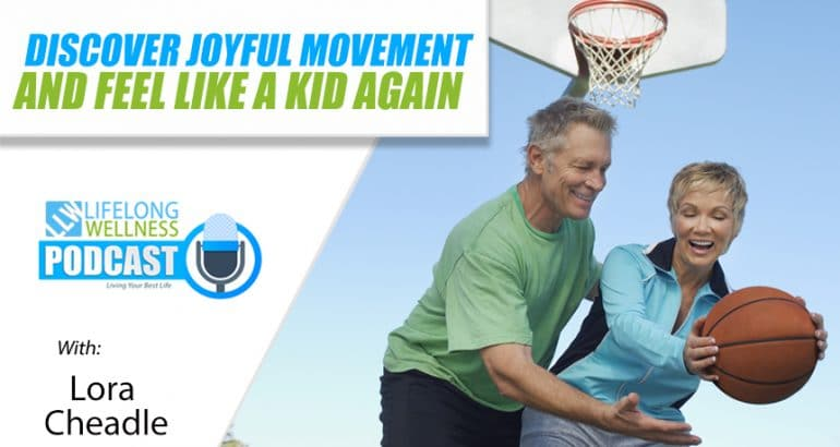 Discover Joyful Movement and Feel Like a Kid Again
