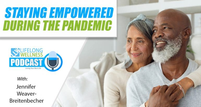 Staying Empowered During the Pandemic