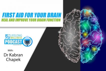 First Aid For Your Brain – Heal And Improve Your Brain Function with Dr Kabran