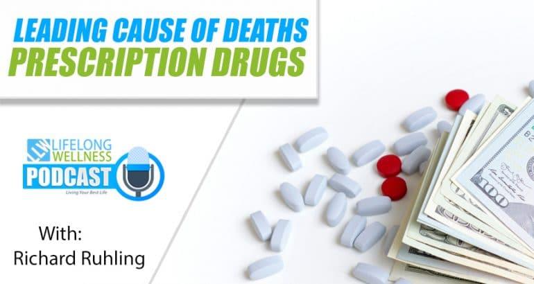 Leading Cause of Death: Prescription Drugs
