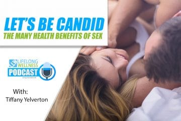 The Many Health Benefits of Sex with Tiffany Yelverton