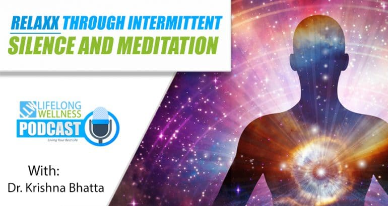 Relaxx Through Intermittent Silence and Meditation