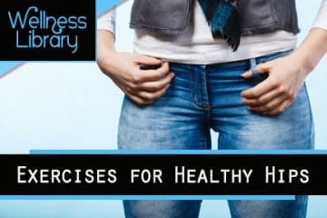 Exercises for Healthy Hips
