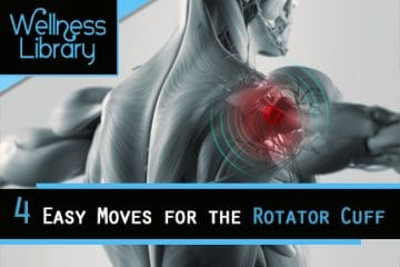 4 Easy Moves for the Rotator Cuff
