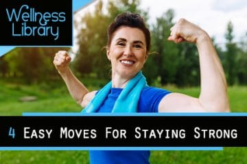 4 Easy Moves For Staying Strong