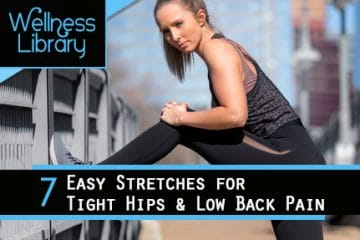 7 Easy Stretches for Tight Hips & Low Back Pain