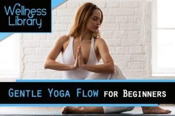 Gentle Yoga Flow For Beginners